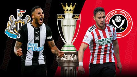 Nhận định bóng đá Newcastle vs Sheffield United, 20h00 ngày 21/6